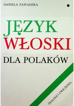 Język włoski dla polaków Dialogi i ćwiczenia