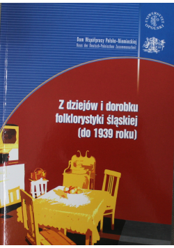 Z dziejów i dorobku folklorystyki śląskiej