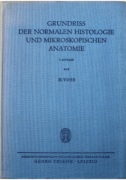 Grundriss der Normalen Histologie und Mikroskopischen Anatomie