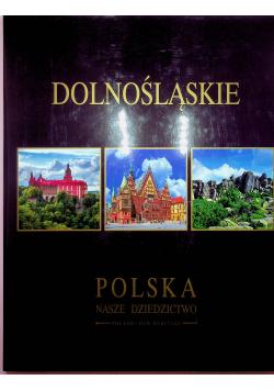 Dolnośląskie Polska nasze dziedzictwo