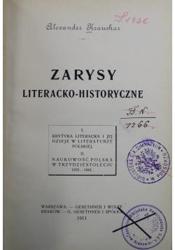 Zarysy Literacko  Historyczne 1917 r.