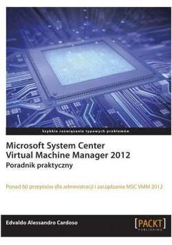 Microsoft System Center Virtual Machine Mana. 2012