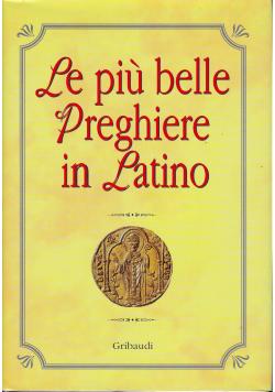 LE piu belle preghiere in latino
