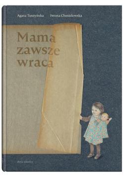 Mama zawsze wraca
