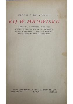 Kij w mrowisku 1923 r.
