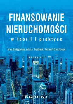 Finansowanie nieruchomości w teorii i praktyce w.2