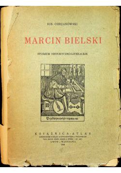 Marcin Bielski Studjum historyczno literackie 1926 r