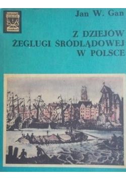 Z dziejów żeglugi śródlądowej w Polsce