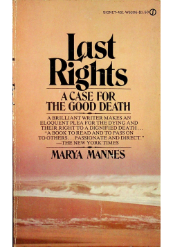 Last rights a case for the good death