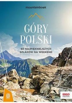 Góry Polski. 60 najpiekniejszych szkaków na weeken