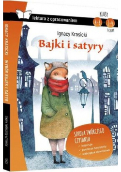 Bajki i satyry Lektura z opracowaniem