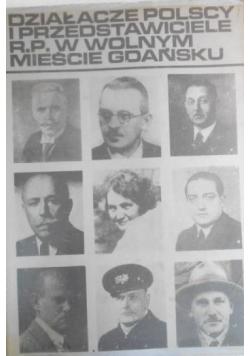 Działacze Polscy i przedstawiciele R P w wolnym mieście Gdansku