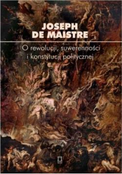 O rewolucji, suwerenności i konstytucji...