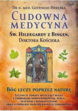 Św Hildegarda z Bingen Cudowna medycyna