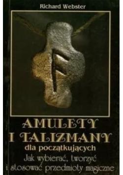 Amulety i talizmany dla początkujących