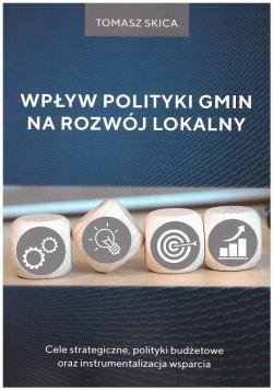 Wpływ polityki gmin na rozwój lokalny