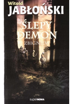 Ślepy demon Zbigniew