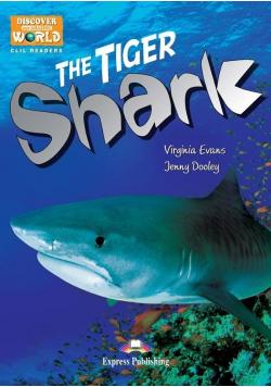 The Tiger Shark. Reader Level B1 + DigiBook