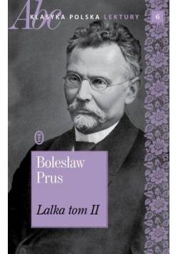 Lalka T.2 ABC Klasyka polska. Lektury T.6