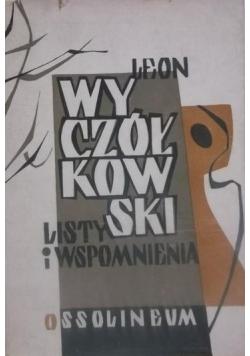 Leon Wyczółkowski listy i wspomnienia