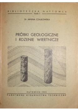 Próbki geologiczne i rdzenie wiertnicze