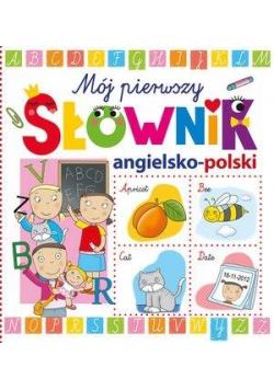 Moj pierwszy słownik angielsko-polski