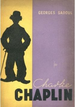 Charlie Chaplin jego filmy i jego czasy