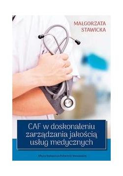 CAF w doskonaleniu zarządzania jakością usług med.