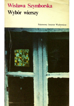 Wisława Szymborska wybór wierszy