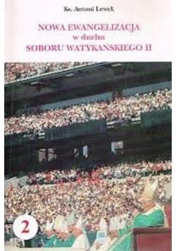 Nowa ewangelizacja w duchu Soboru Watykańskiego II
