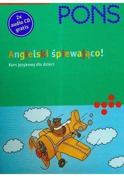 Angielski śpiewająco Kurs językowy dla dzieci plus 2 CD