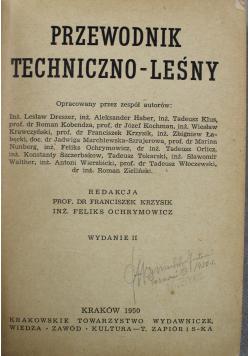 Przewodnik techniczno - leśny 1950 r.