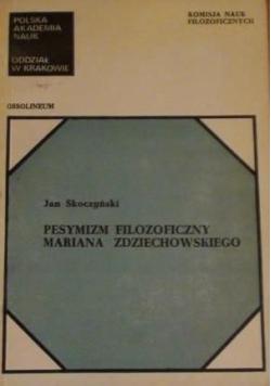 Pesymizm filozoficzny Mariana Zdziechowskiego