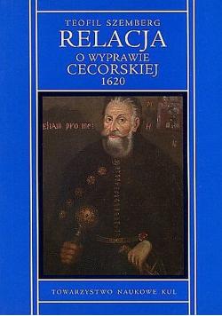 Relacja o wyprawie cecorskiej 1620