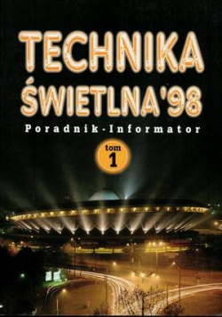 Technika świetlna 98 tom 1