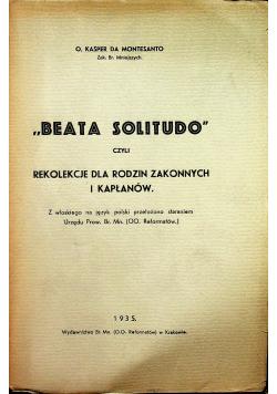 Beata Solitudo czyli rekolekcje dla rodzin zakonnych i kapłanów 1935 r.