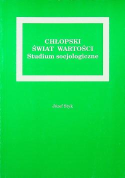 Chłopski świat wartości Studium socjologiczne