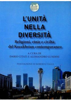 Lunita nella diverita Religioni etnie e civilta del Kazakhstan contemporaneo