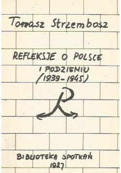 Refleksje o Polsce i Podziemiu 1939 do 1945