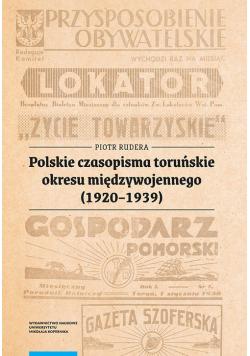 Polskie czasopisma toruńskie okresu międzywojennego (1920-1939)