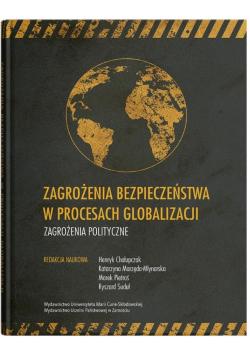 Zagrożenia bezpieczeństwa w procesach globalizacji