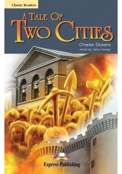 A Tale of Two Cities. Reader Level 6