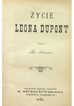 Życie Leona Dupont 1902 r.