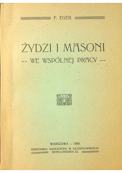 Żydzi i Masoni we wspólnej pracy 1908 r