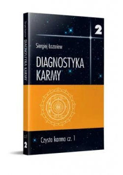 Diagnostyka karmy 2 Czysta karma cz.1