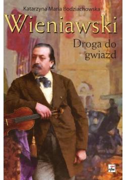 Wieniawski. Droga do gwiazd