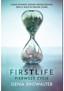 Firstlife. Pierwsze życie