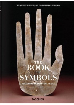 The Book of Symbols Reflections on Archetypal Images