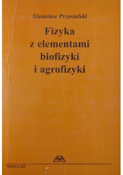 Fizyka z elementami biofizyki i agrofizyki