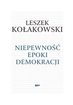 Niepewność epoki demokracji
